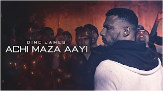 Achi Maza Aayi Lyrics | Dino James