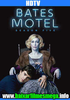 Download Bates Motel 5ª Temporada (2017) – Dublado MP4 720p / 480p HDTV MEGA