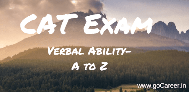 CAT Verbal Ability- A to Z on How to Deal with the Trickiest Section