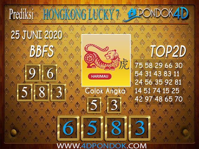 Prediksi Togel HONGKONG LUCKY 7 PONDOK4D 25 JUNI 2020
