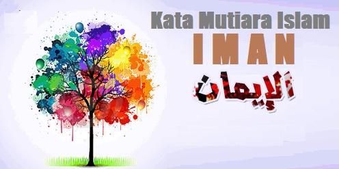 kata mutiara islam tentang iman