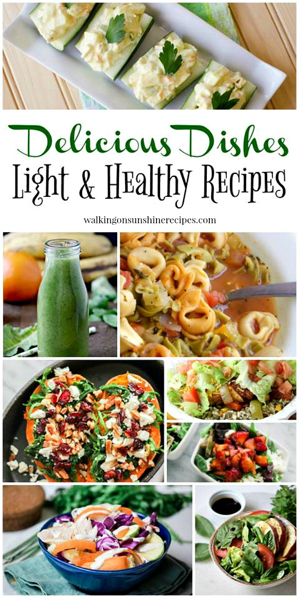 Light and Healthy Recipes featured on Walking on Sunshine.