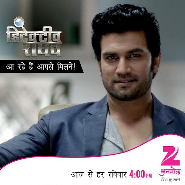 Detective Raghav Serial On Zee Anmol Wiki Story,Promo,Cast ,Title Song,Timing