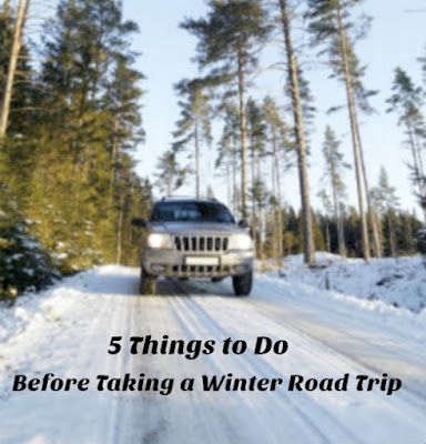 5 Things to Do Before Taking a Winter Road Trip