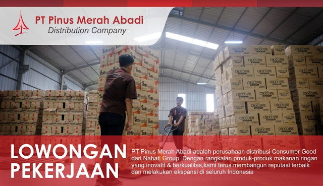 Lowongan Kerja PT. Pinus Merah Abadi (Nabati Group), Jobs: Area Sales Supervisor, Sub Branch Head, Customer Relation.