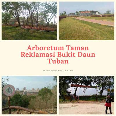Arboretum Taman Reklamasi Bukit Daun Semen Indonesia Tuban