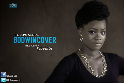 NEW MUSIC : TOLUWALOPE - GODWIN COVER