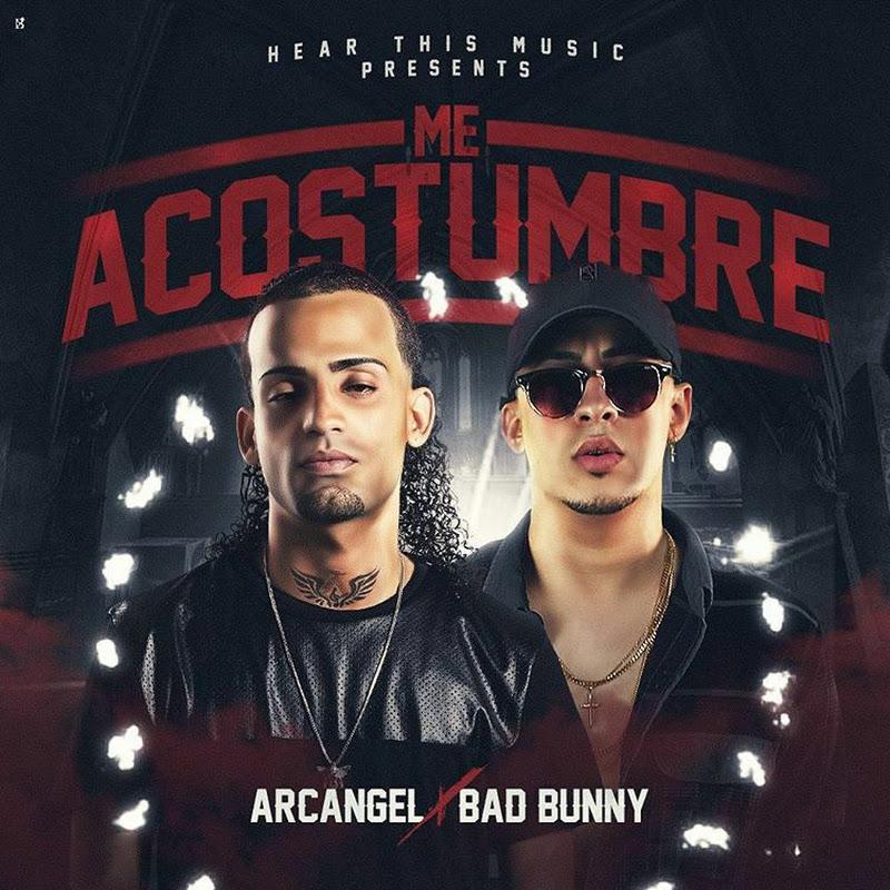 Arcangel Ft. Bad Bunny – Me Acostumbre