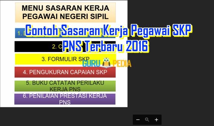 Contoh Sasaran Kerja Pegawai SKP PNS Terbaru 2016 Info Guru Pedia