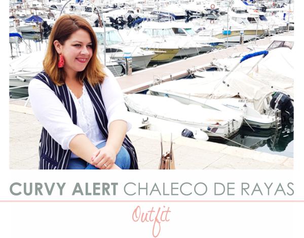 CURVY ALERT: CHALECO DE RAYAS · Outfit