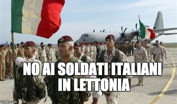 No all'invio dei soldati italiani al confine della Russia (Lettonia)