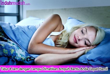 Tidur 8 Jam dengan Lampu Dimatikan Ampuh Bantu kamu Cepat Hamil