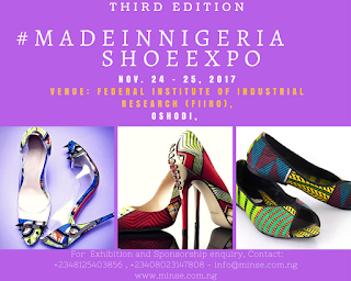 The Third Edition Of Made In Nigeria Shoe Expo Is Here