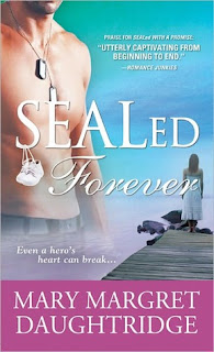 SEALed Forever by Mary Margret Daughtridge