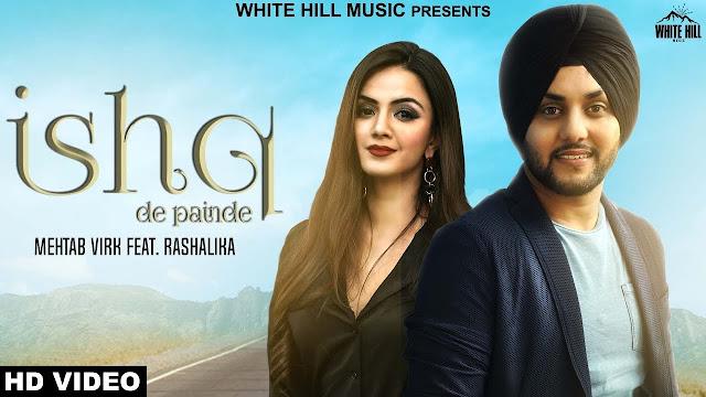 Ishq De Painde Lyrics | Mehtab Virk Ft. Rashalika | Jay K | Punjabi Song | White Hill Music
