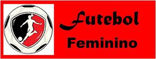 Resultado de imagem para FUTEBOL FEMININO - LOGOS