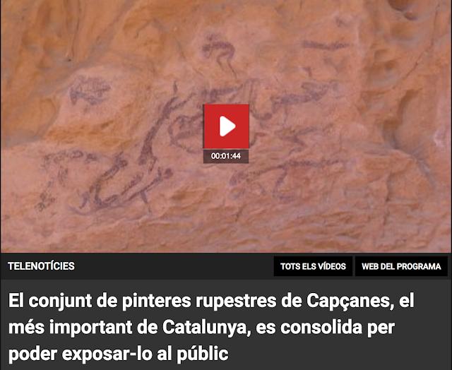 http://www.ccma.cat/tv3/alacarta/telenoticies/el-conjunt-de-pinteres-rupestres-de-capcanes-el-mes-important-de-catalunya-es-consolida-per-poder-exposar-lo-al-public/video/5612342