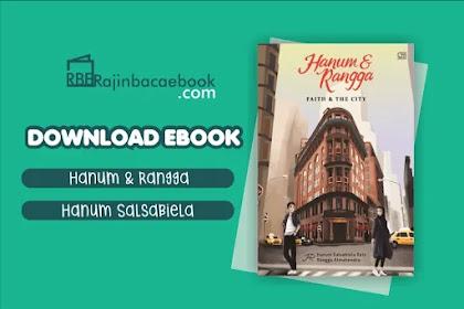 Download Novel Hanum & Rangga: Faith & the City by Hanum Salsabiela Rais, Rangga Almahendra Pdf