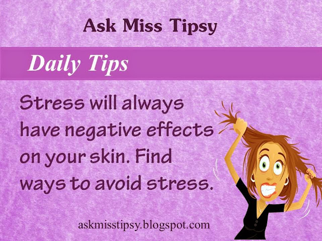 Stress | stress effects | stress effects on beauty | negative effect | beaity | tip | daily tip | beauty tip | avoid stress | miss tipsy | ask | ask miss tipsy