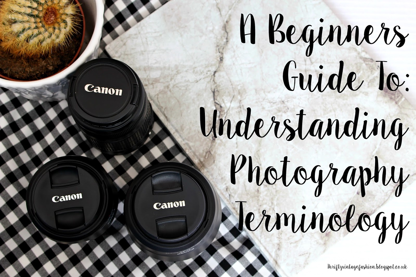 A Beginners Guide To: Understanding Photography Terminology Help advice tips tricks photos blogger blogging