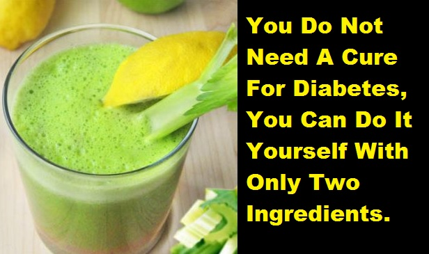You Do Not Need A Cure For Diabetes, You Can Do It Yourself With Only Two Ingredients diabetes Healthy Cooking and Recipes