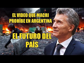 El video que Macri prohíbe en Argentina (el futuro del país)