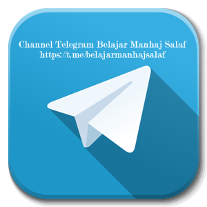 Channel Telegram BELAJAR MANHAJ SALAF