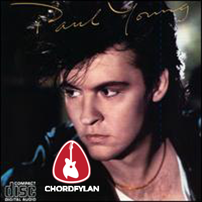 Lirik dan Chord Kunci Gitar Everytime You Go Away - Paul Young