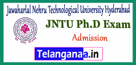 JNTU PHD Jawaharlal Nehru Technological University Hyderabad Admission Notification Application 2017-18
