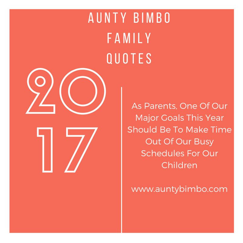 Family Quotes With Aunty Bimbo, What Goals Are You Setting For Your Family  This Year?