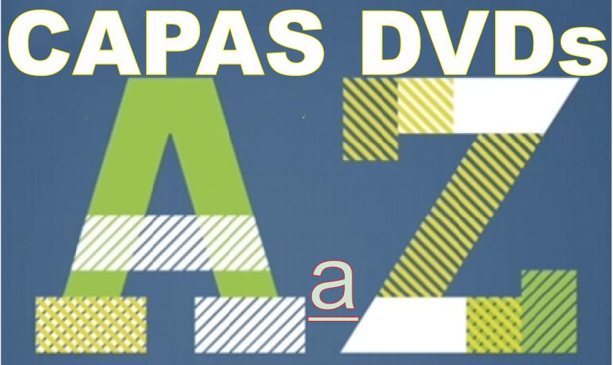 Capas De DVDs De A a Z