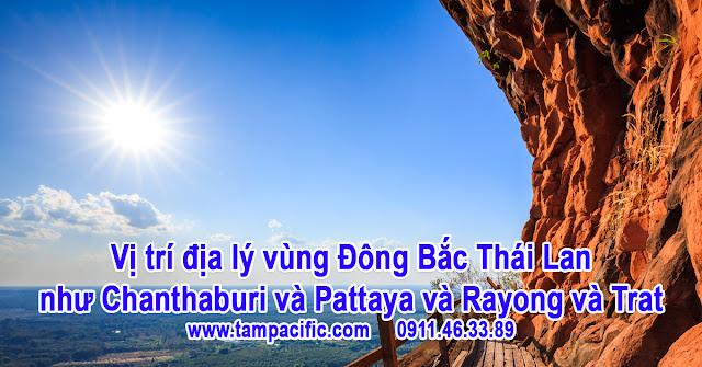 Vị trí địa lý vùng Đông Bắc Thái Lan như Chanthaburi và Pattaya và Rayong và Trat