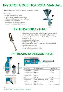 Inyectoras Dosificadoras, Trituradoras de mano.