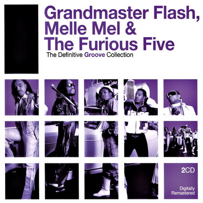 Grandmaster Melle Mel and The Furious Five The Best Of Old School Rappers
