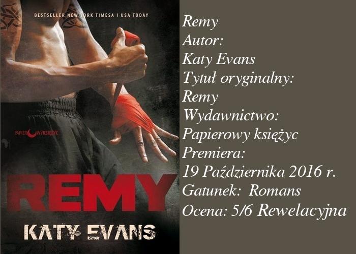 """Premierowa recenzja pierwszego patronatu medialnego, czyli """"Remy"""" Katy Evans"""