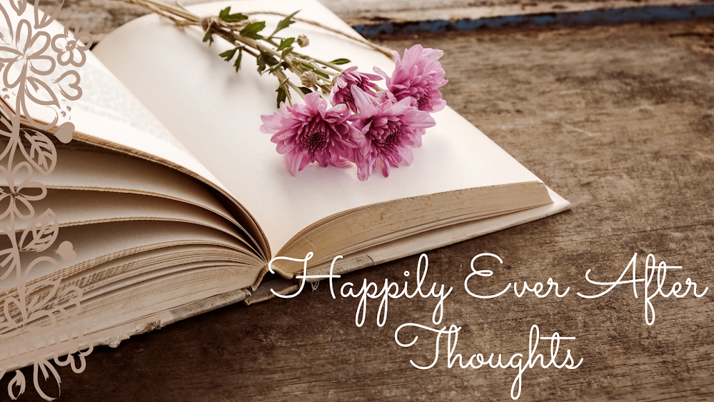 Happily Ever After Thoughts