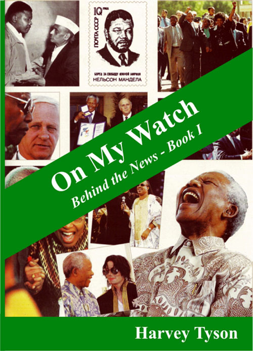On My Watch ~ Behind the News Book I