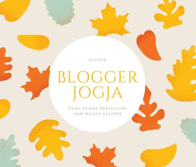 Blogger Jogja Yang Gemar Travelling