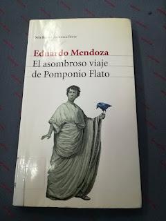 """Romanos y humor en """"El asombroso viaje de Pomponio Flato"""", de Eduardo Mendoza"""
