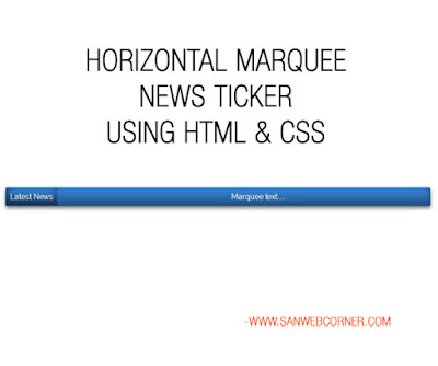 HORIZONTAL MARQUEE NEWS TICKER USING HTML & CSS