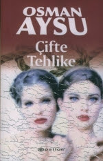 Çifte Tehlike - Osman Aksu
