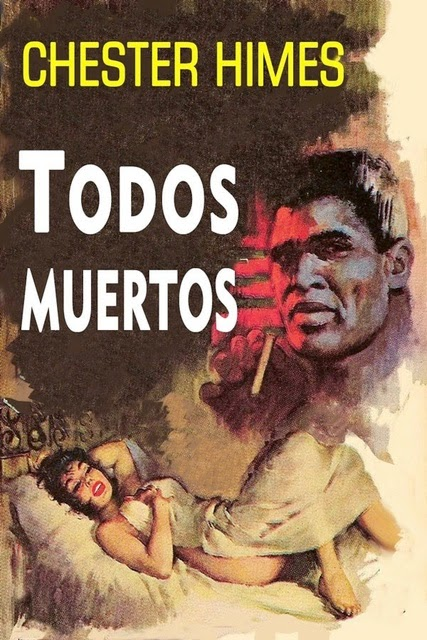 Todos Muertos Chester Himes