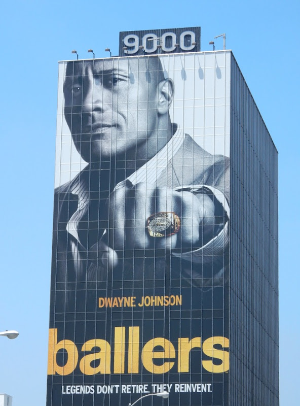 Giant Dwayne Johnson Ballers series premiere billboard