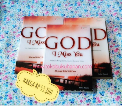 Buku God I Miss You karya Ahmad Rifai Rifan penerbit Quanta