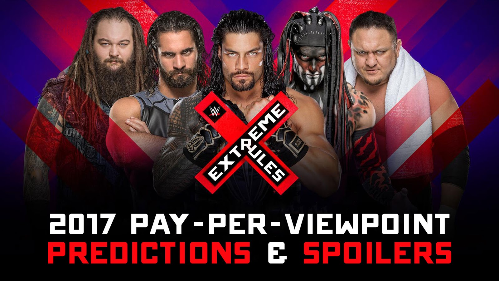 WWE EXTREME RULES 2017 spoilers podcast