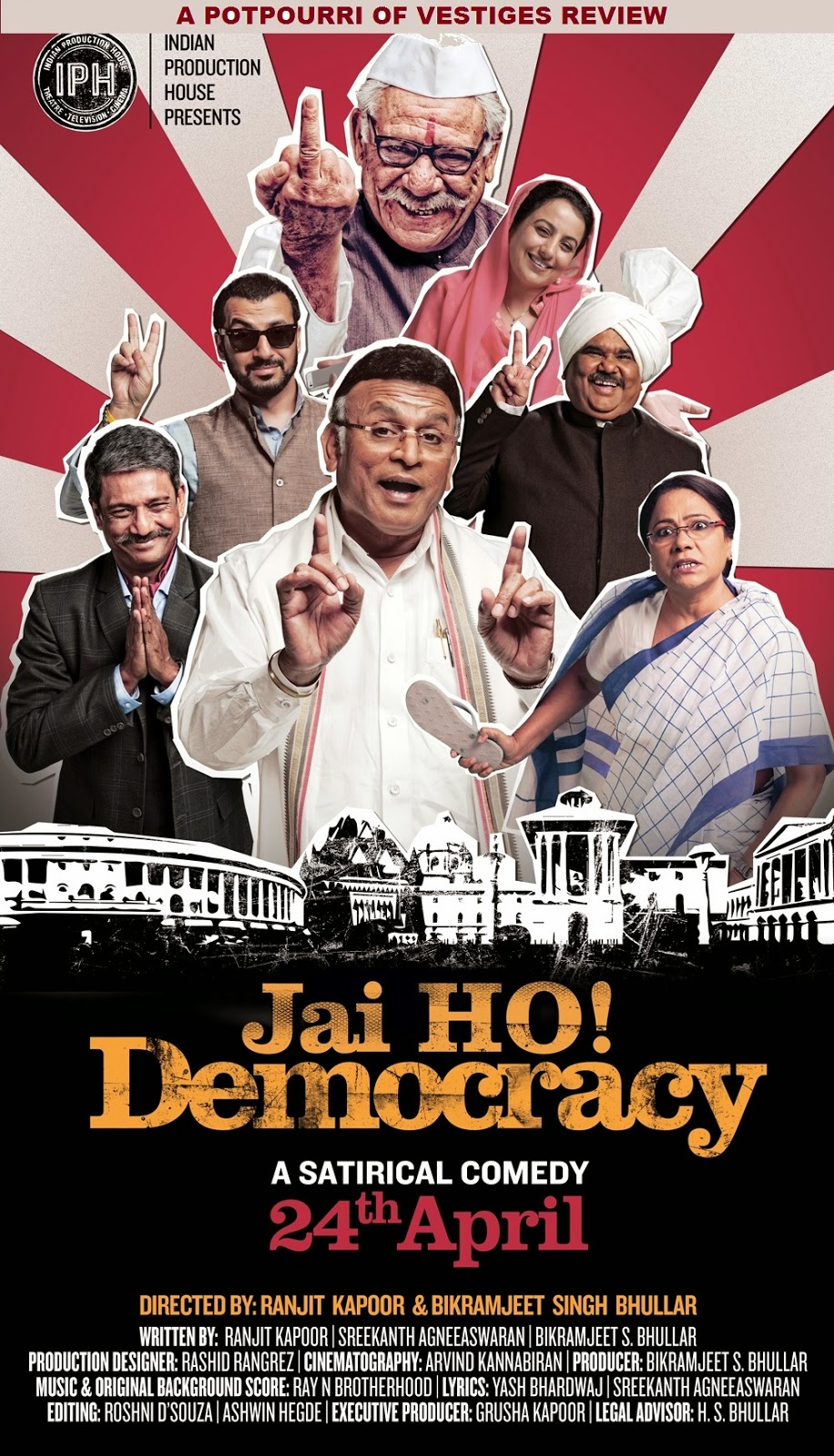 Jai Ho! Democracy, Directed by Ranjit Kapoor, starring Om Puri, Annu Kapoor, Seema Biswas, Adil Hussain and Satish Kaushik