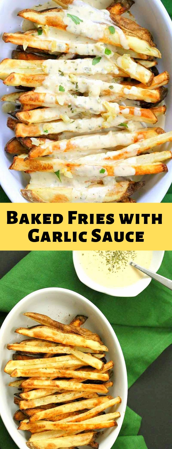 Baked Fries with Garlic Sauce #bakedfries #garlicsauce #glutenfree
