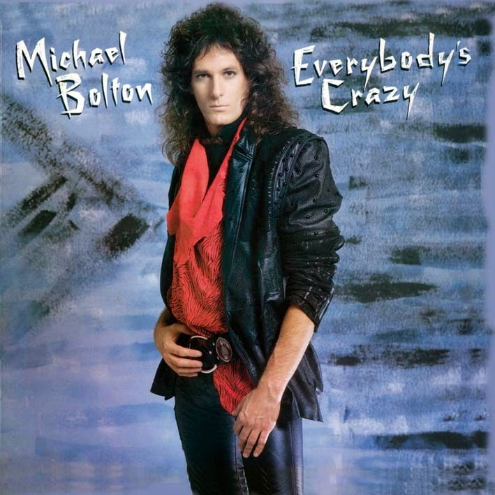 Michael Bolton Everybodys crazy 1985 aor melodic rock