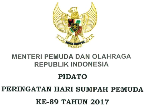 Naskah Teks Pidato Sambutan MENPORA pada Peringatan Hari Sumpah Pemuda ( HSP ) ke-89 Tahun 2017
