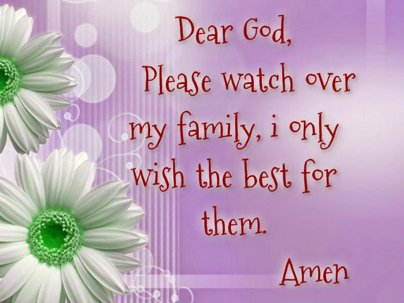 LoVeLy TeXt QuOTes And SaYinGs: God Watch Over My Family